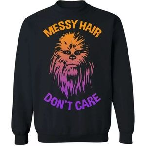 Star Wars Messy Hair Don't Care Chewie Sweatshirt